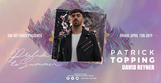 The Key Paris presents: Patrick Topping