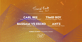 Timid Boy Invite: Carl Bee, Bassam vs Escko, Antz, Timid Boy