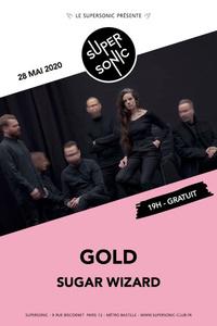 Gold • Sugar Wizard / Supersonic (Free entrance) - Le Supersonic - jeudi 28 mai