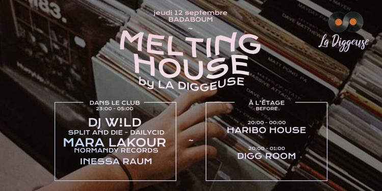 Melting House: DJ W!ld, Mara Lakour, Haribo House