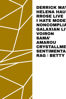 Samedimanche: Derrick May, Helena Hauff, Rrose, I Hate Models