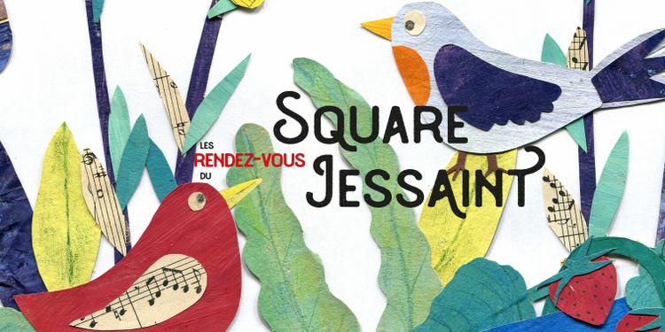 Les RDV du Square Jessaint été 2020