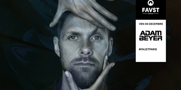 Faust : Adam Beyer