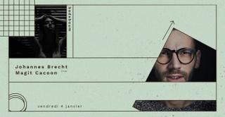 Johannes Brecht (Live), Magit Cacoon