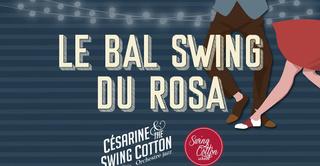 Le Bal Swing du Rosa // Césarine & the Swing Cotton
