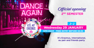 KISS MY ERASMUS (Full Party - Official Opening 2nd Semester)