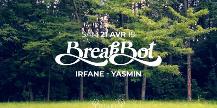 La Clairière : Breakbot, Irfane, Yasmin