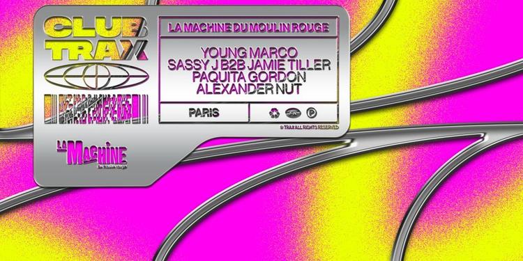Club Trax: Young Marco, Sassy J b2b Jamie Tiller, Paquita Gordon, Alexander Nut