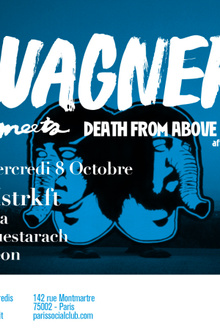 WAGNER x DEATH FROM ABOVE 1979 AFTERSHOW w/ MSTRKFT