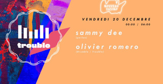 Trouble with Sammy Dee & Olivier Romero