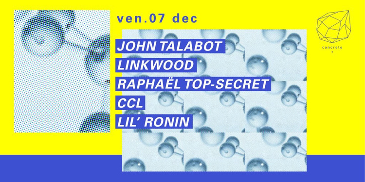 Concrete: John Talabot, Linkwood, Raphael Top Secret