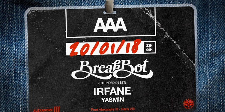 AAA : Breakbot, Irfane, Yasmin