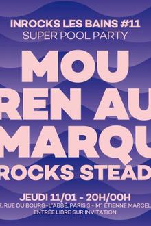Inrocks Les Bains #11 - Super Pool Party de rentrée