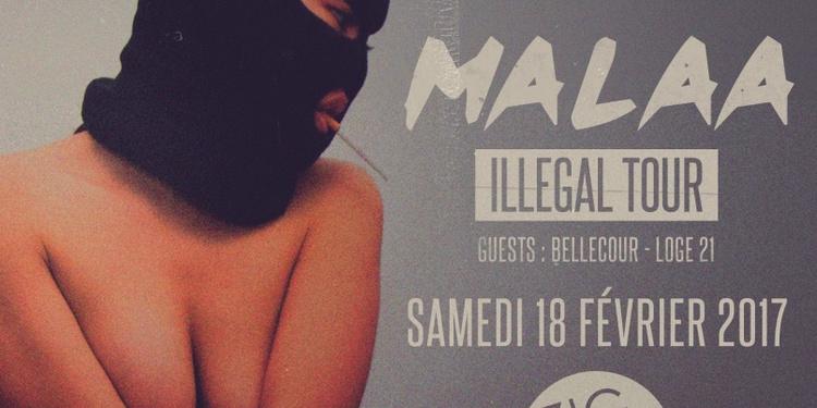 Illégal Tour release party w/ MALAA, Loge21 & Bellecour