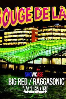 Bouge de là invite Big Red raggasonic