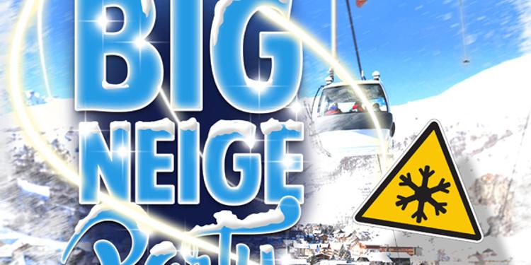big neige party