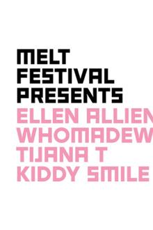 MELT! Festival présente : Ellen Allien + WhoMadeWho + Tijana T