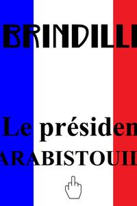 Le président Carabistouille - Single - du dimanche 25 avril au dimanche 31 juillet 2022