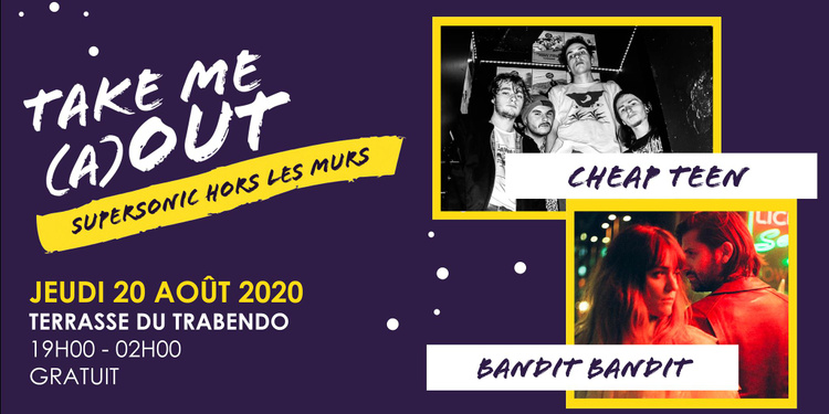 Bandit Bandit • Cheap Teen • Morsure dj set / Take Me A(Out)