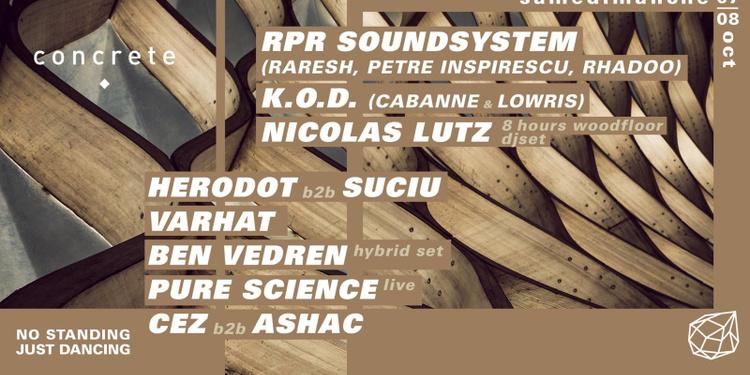 Concrete: RPR Soundsystem, KOD, Nicolas Lutz, Herodot b2b Suciu