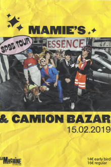 La Mamie's & Camion Bazar: Sp95 Tour