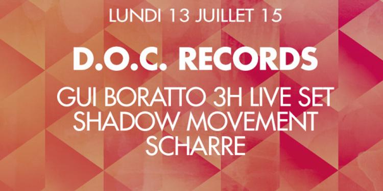 D.O.C. : Gui Boratto (3 Hours Live), Shadow Movement & Scharre