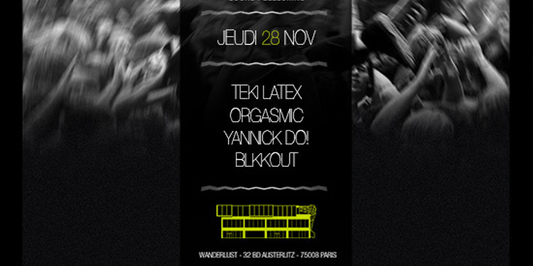 Movement X Sound Pellegrino : Teki Latex - Orgasmic - Yannick Do - Blkkout