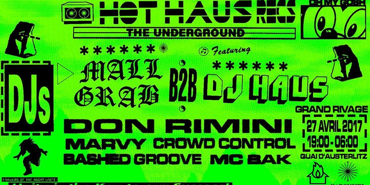 Karoussel x Hot Haus : Mall Grab, DJ Haus & Friends