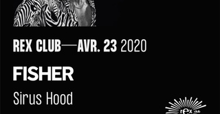 Rex Club presente: Fisher, Sirus Hood