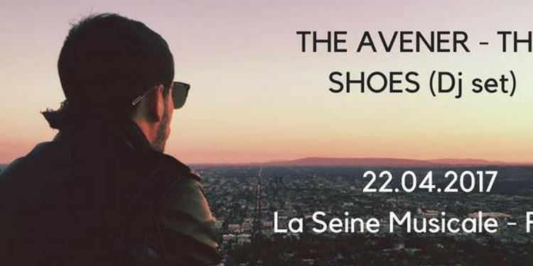 The Avener + The Shoes Dj set