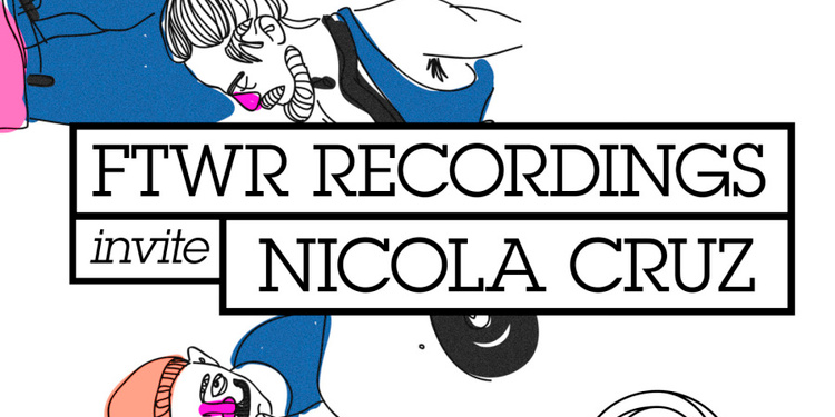 CLUB/ FTWR Recordings + Nicola Cruz