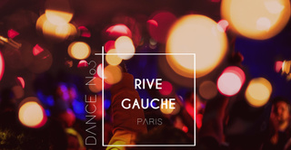 Dance .07 no3 // Rive Gauche
