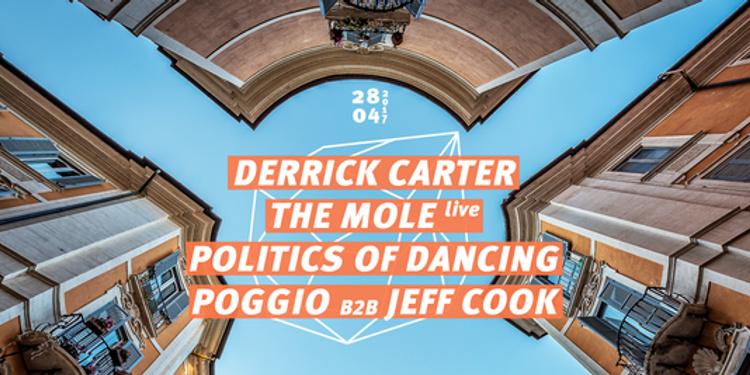 Concrete: Derrick Carter, The Mole live, Politics of Dancing