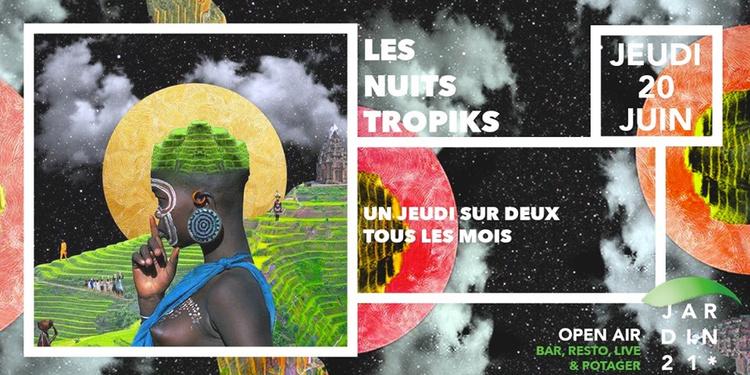 Les Nuits Tropiks #3   Open Air à La Villette