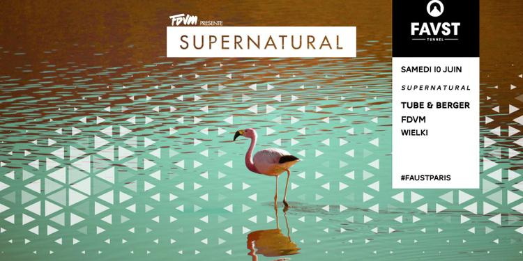 Faust x Supernatural : Tube & Berger, FDVM, Wielki