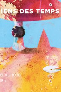 JE ME SOUVIENS DES TEMPS FUTURS ... - Gilbert Petit - Galerie Teodora - du jeudi 10 septembre au samedi 10 octobre