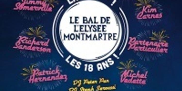 Le Bal de l'Elysée Montmartre - La 300ème - Les 18 ans