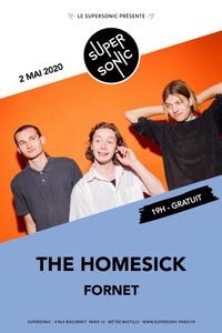 The Homesick • Fornet / Supersonic (Free entrance) - Le Supersonic - samedi 02 mai