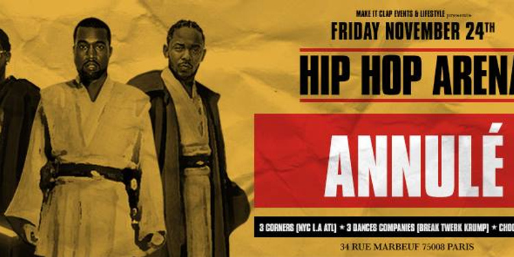 ANNULATION - Hip Hop Arena Party x Best Dj's x Powerfull Show