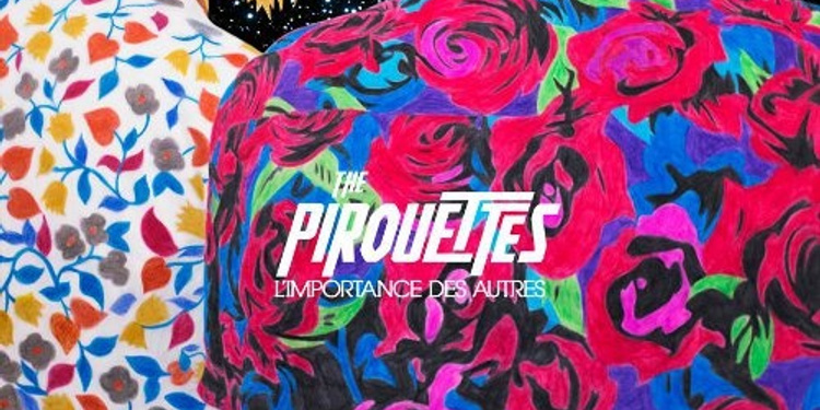The Pirouettes + Guest