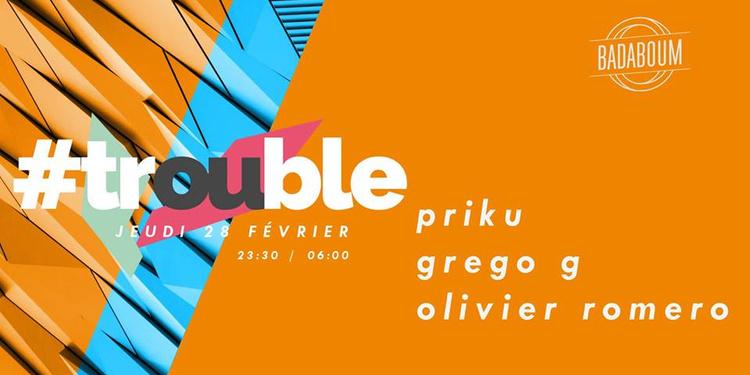 Trouble #6 w/ Priku, Grego G & Olivier Romero