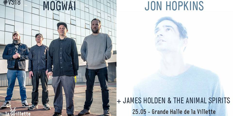 Mogwai + Jon Hopkins + James Holden & The Animal Spirits