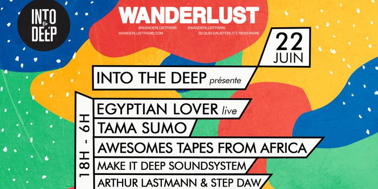 INTO THE DEEP Invite Egyptian Lover, Tama Sumo & Atfa