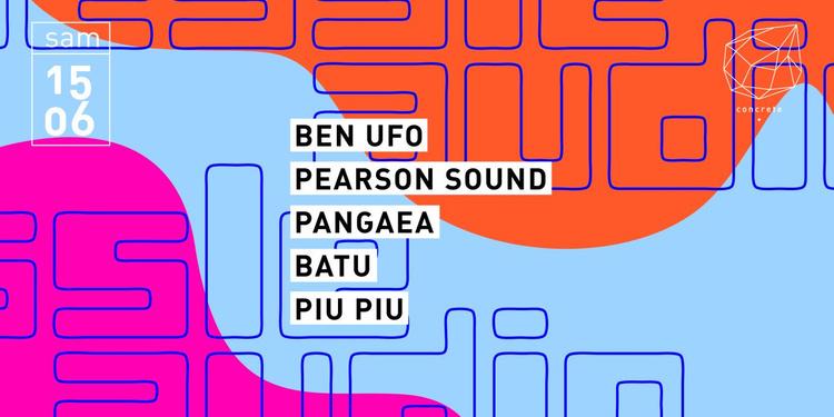 Concrete x Hessle Audio: Ben UFO, Pearson Sound, Pangaea, Batu, Piu Piu