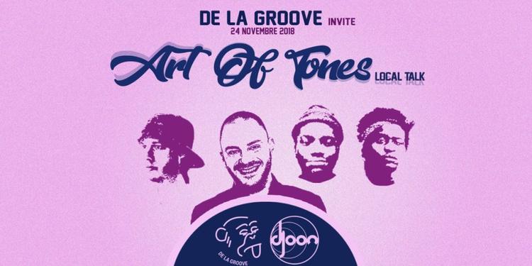 De La Groove Invites Art Of Tones