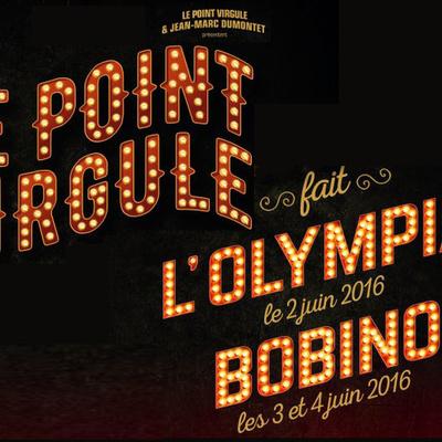 Le Point Virgule fait l'Olympia et Bobino : une neuvième édition sur les planches