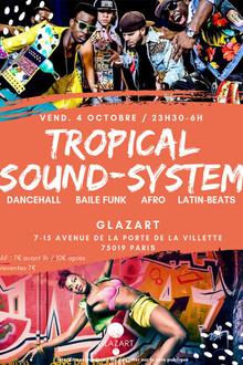 Tropical SoundSystem ~ Dancehall, Latin Beats, Afro & Baile Funk