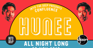 Into The Deep Prés Confluence with Hunee 'All Night Long
