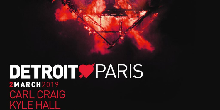 Detroit Love Paris: Carl Craig, Kyle Hall, Roman Poncet