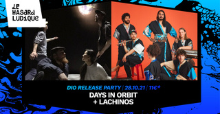 Days In Orbit (release party) + Lachinos